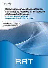 Reglamento Sobre Condiciones Técnicas Y Garantías De Seguridad En Instalaciones Eléctricas De Alta Tensión (Electricidad Electronica)