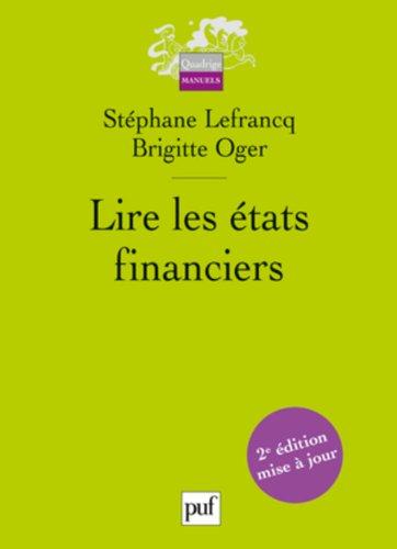 Lire les états financiers par Stéphane Lefrancq, Brigitte Oger