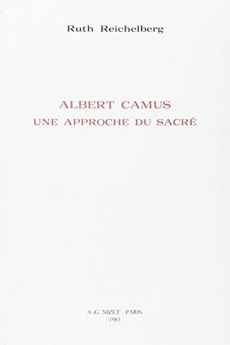 Albert Camus Approche du Sacre