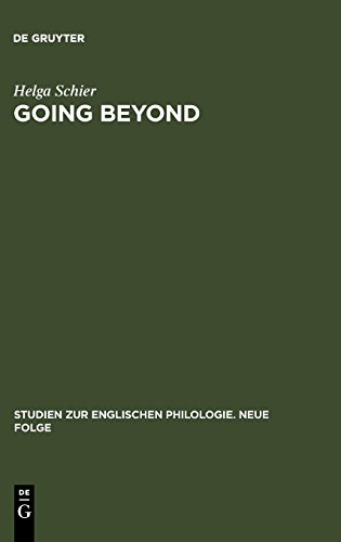 Going Beyond: The Crisis of Identity and Identity Models in Contemporary American, English and German Fiction (Studien zur englischen Philologie. Neue Folge, Band 30)
