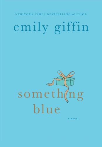 Something Blue Emily Giffin Epub