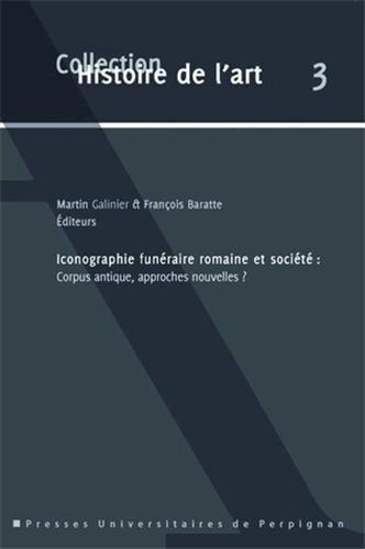 Iconographie funéraire romaine et société : cor...