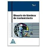 Glosario De Términos De Mantenimiento.Test
