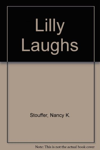 lilly-laughs-by-stouffer-nancy-k-2001-hardcover