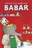 Babar. Aprende los colores con Babar