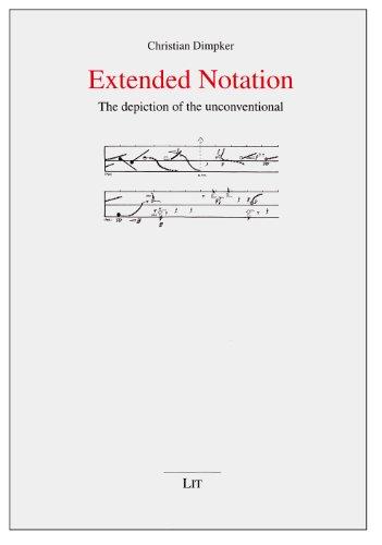 Extended Notation (Musikwissenschaft, Band 17)