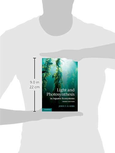 Light and Photosynthesis in Aquatic Ecosystems 3rd Edition Paperback