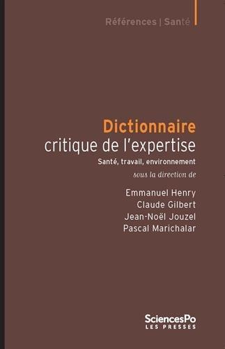 Dictionnaire critique de l'expertise : Santé, travail, environnement