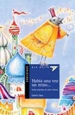 Habia una vez un reino/Once upon a Kingdom (Ala Delta: Serie Azul/Hang Gliding: Blue Series) por Gabriel Saez