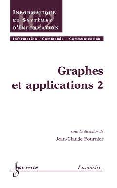 Graphes et applications : Tome 2 par Jean-Claude Fournier