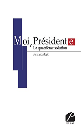moi-prsident-e-la-quatrime-solution