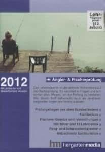 Angler- und Fischerprüfung 2012: Lernprogramm und Datenbank