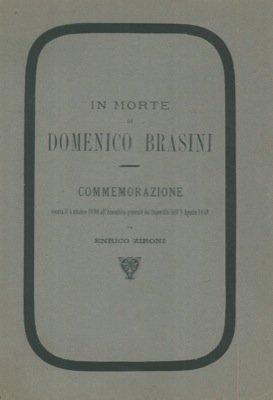 In morte di Domenico Brasini. Commemorazione tenuta il 5 ottobre 1890 all'Assemblea generale dei Superstiti dell'8 agosto 1848.