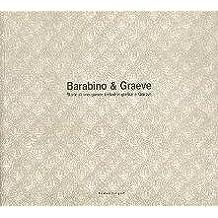 Barabino & Graeve. Storia di una grande industria grafica a Genova.