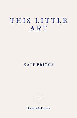 This Little Art por Kate Briggs