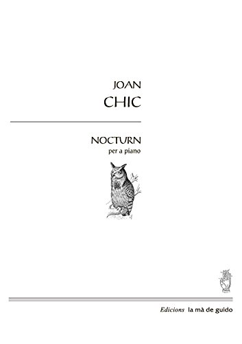 Nocturn: per a piano (Catalan Edition) por Joan Chic