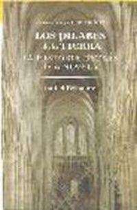 Los pilares de la Tierra / Pillars of the Earth: La historia detrás de la novela por Isabel Belmonte López