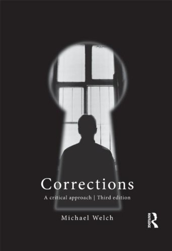 Corrections: A Critical Approach 3rd by Welch, Michael (2011) Paperback