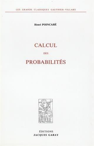 Calcul des probabilités par Jules Henri Poincare