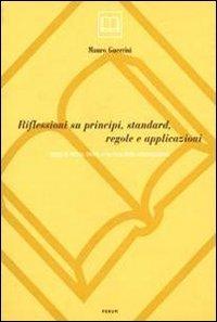 Riflessioni su principi, standard, regole e applicazioni. Saggi di storia, teoria e tecnica della catalogazione (Scienze bibliografiche) por Mauro Guerrini