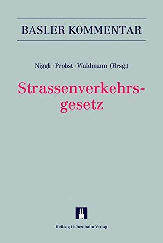 Strassenverkehrsgesetz (SVG) (Basler Kommentar)