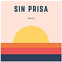 Sin Prisa (Single)