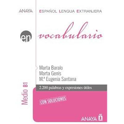 Read PDFVocabulario  Nivel Medio B1 (Anaya E L E  En - Vocabulario