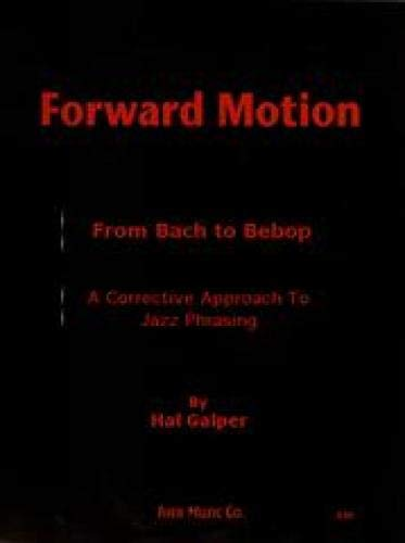 Forward Motion: From Bach to Bebop