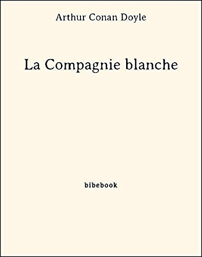 Couverture du livre La Compagnie blanche