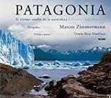 Telecharger Livres Patagonia El Ultimo Confin de La Naturaleza Nature s Last Frontier by Tomas Eloy Martinez 2006 08 31 (PDF,EPUB,MOBI) gratuits en Francaise