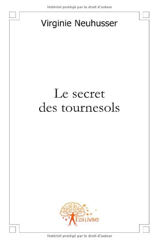 Le secret des tournesols
