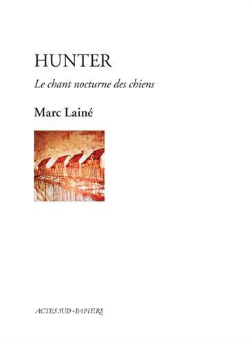 Hunter : Le chant nocturne des chiens
