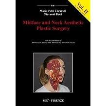 Midface and neck aesthetic plastic surgery vol. 2 by Giovanni Botti Mario Pelle Ceravolo (2013-01-01)