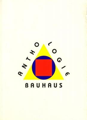 Anthologie du Bauhaus