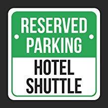 JeremyHar75 Reserved Parking Hotel Shuttle Druck schwarz weiß grün Hinweisschild Parkplatz Kunststoff eckig Blechschild Küche und Esszimmer Haus Dekor Essen Getränke Bar 30 cm x 30 cm