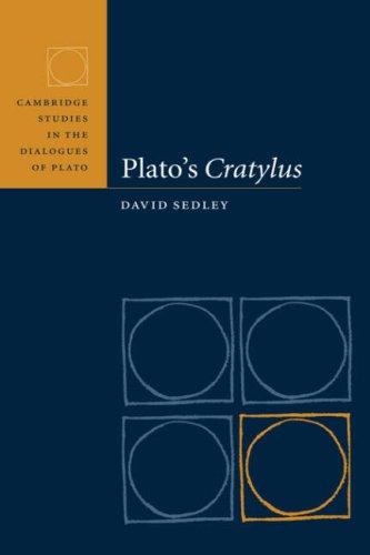 Plato's Cratylus (Cambridge Studies in the Dialogues of Plato)