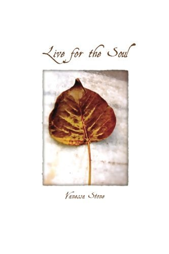 Live for the Soul by Vanessa Stone (2012-01-11)