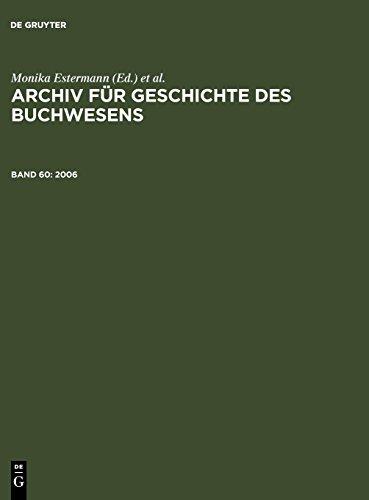 Archiv für Geschichte des Buchwesens: 2006