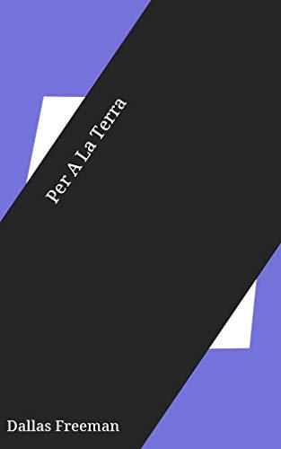 Per A La Terra (Catalan Edition) por Dallas Freeman