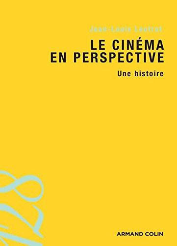 Le cinéma en perspective: Une histoire