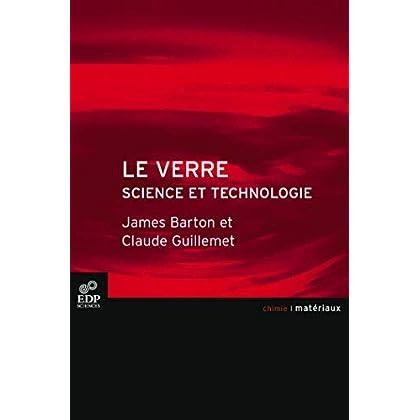 Le verre : Science et technologie