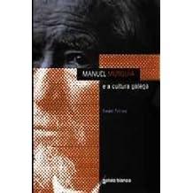 Manuel murguia (e a cultura galega)