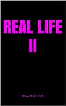 Real Life 2 von [Rautenberg, Diana]