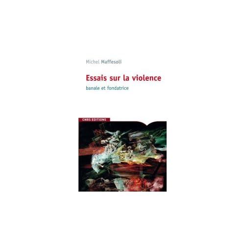 Essai sur la violence banale et fondatrice