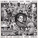 New York Band Live in American Time Spiral