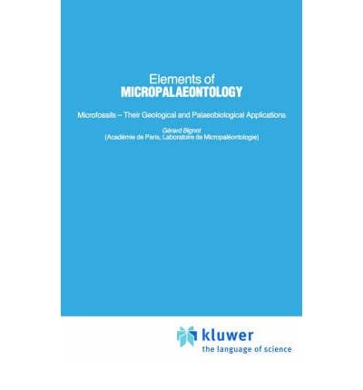 (ELEMENTS OF MICROPALAEONTOLOGY) BY Bignot, Gerard(Author)Hardcover Mar-1985