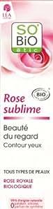 So'Bio Étic Contour des Yeux Rose Royale d'Anjou Bio Flacon Pompe de 15 ml