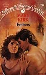 Embers (Silhouette Special Edition) by Mary Kirk (1991-11-01)