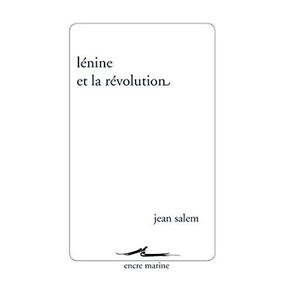 Lénine et la révolution (Encre Marine)