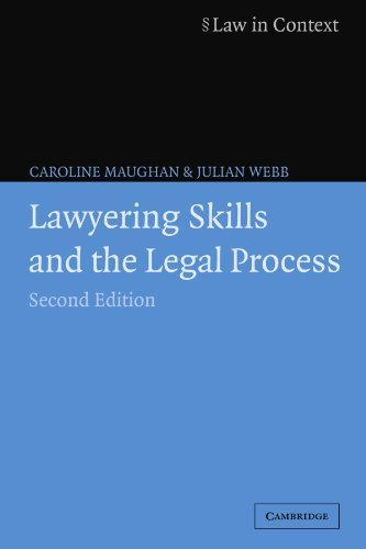 Lawyering Skills and the Legal Process (Law in Context) 2nd edition by Maughan, Caroline, Webb, Julian (2005) Paperback